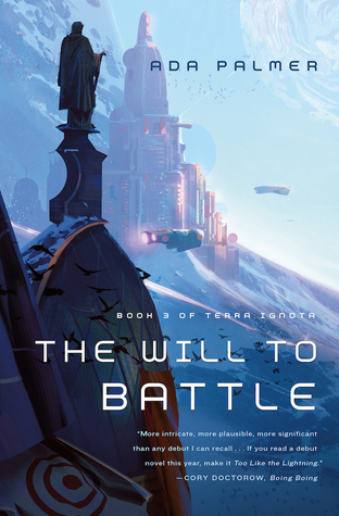 The Will to Battle (Terra Ignota #3)