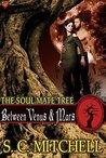 Between Venus & Mars (The Soul Mate Tree #3)