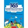 365 de întrebări și răspunuri pentru a înțelege lumea