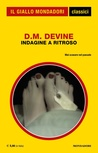 Indagine a ritroso by D.M. Devine
