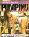 Pumping Up!: Super Shaping the Feminine Physique