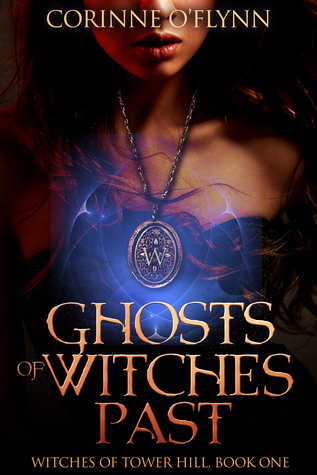 Ghosts of Witches Past (Witches of Tower Hill, 1)