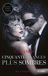 Cinquante Nuances Plus Sombres - Edition Bonus by E.L. James