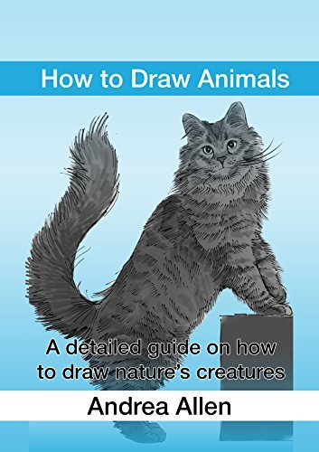 How to Draw Animals: A detailed guide on how to draw nature's creatures