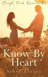 Know By Heart (Bright Park Romance Book 3)