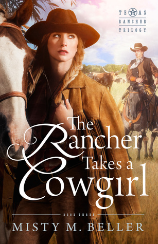The Rancher Takes a Cowgirl (Texas Rancher Trilogy #3)