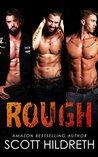 Rough by Scott Hildreth