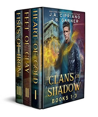 Clans of Shadow Omnibus: Volumes 1-3: Heart of Gold, Feet of Clay, Fists of Iron
