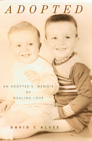 adopted-an-adoptee-s-memoir-of-healing-love