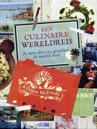 Een culinaire wereldreis: in meer dan 120 gerechten de wereld rond