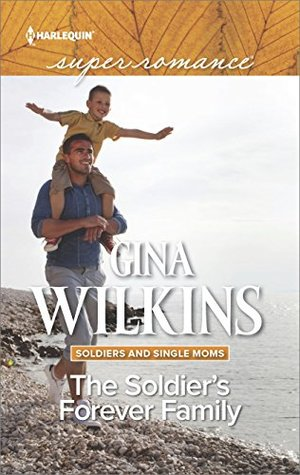 The Soldier's Forever Family by Gina Wilkins