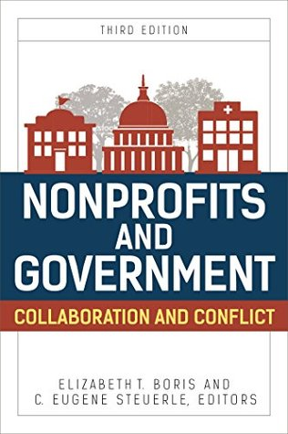 Nonprofits and Government: Collaboration and Conflict