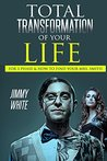 Total transformation of your life for 3 phase: How to find your Mrs. Smith (Introduction Book 1)