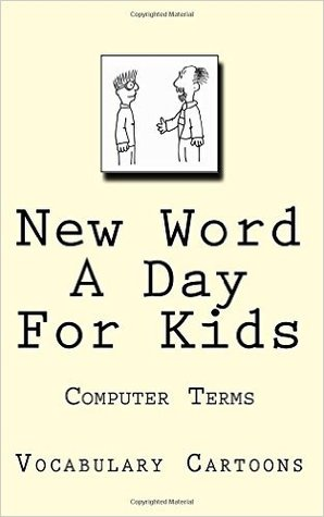 New Word a Day for Kids by Elliot Carruthers