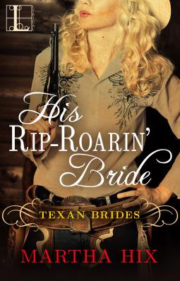His Rip-Roarin Bride(Texas Brides 2)