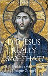 Did Jesus Really ...