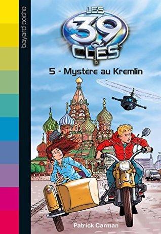 Mystère au Kremlin (Les 39 clés #5)