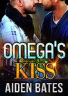 Omega's Kiss (Never Too Late, #3)