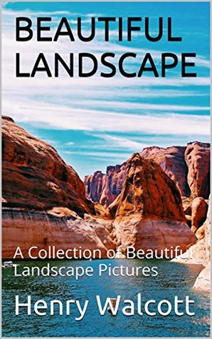 BEAUTIFUL LANDSCAPE : A Collection of Beautiful Landscape Pictures
