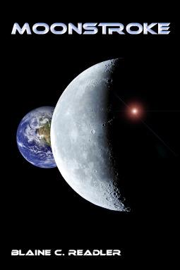 Moonstroke by Blaine C. Readler