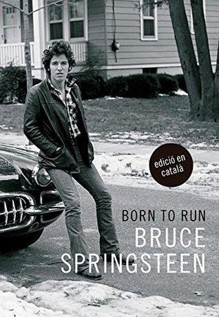 Born to run (edició en català) (Cultura Popular)