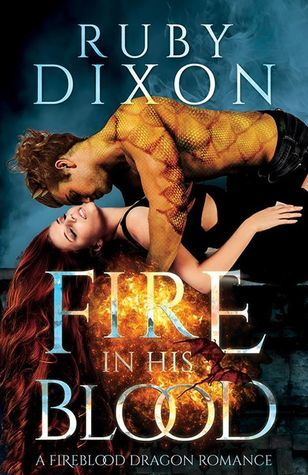 Fire in His Blood (Fireblood Dragons, #1)