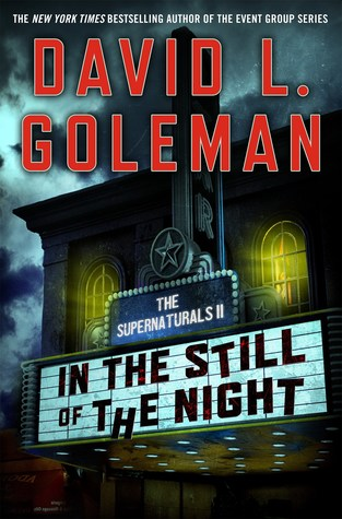 In The Still Of The Night The Supernaturals Ii By David L Golemon
