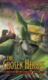 The Chosen Heroes (Sheep Among Wolves Book 3)