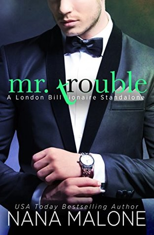Mr. Trouble (London Billionaire, #2)