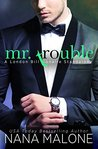 Mr. Trouble (London Billionaire #2)