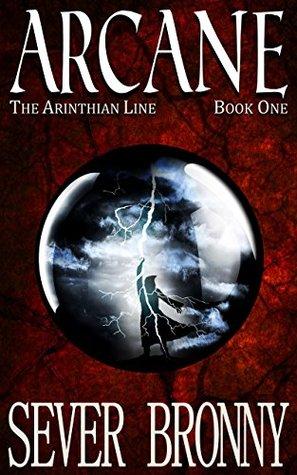Arcane (The Arinthian Line #1)