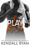 The Play Mate (Rommates, #2)