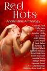 Red Hots: A Valentine Anthology