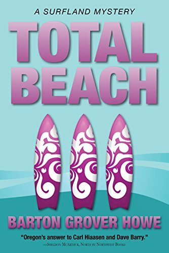 Total Beach: A Surfland Mystery (Surfland Mysteries Book 3)