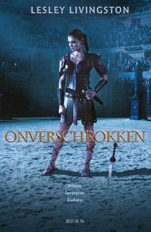 Onverschrokken (The Valiant #1) – Lesley Livingston
