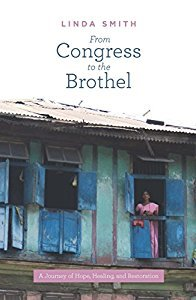 From Congress To The Brothel by Linda   Smith