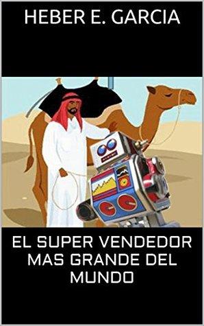 EL SUPER VENDEDOR MAS GRANDE DEL MUNDO
