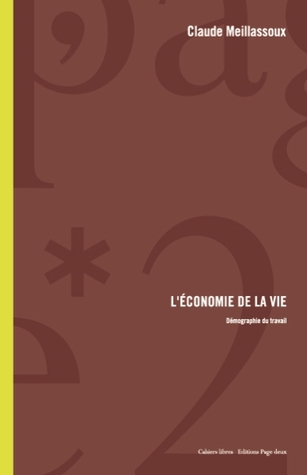 L'économie de la vie. Démographie du travail