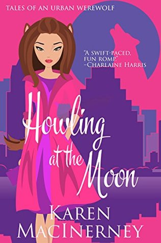 Howling at the Moon (Tales of an Urban Werewolf, #1)