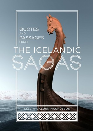 Quotes and Passages from the Icelandic Sagas