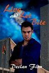 Live and Let Bite  (Love at First Bite #3)