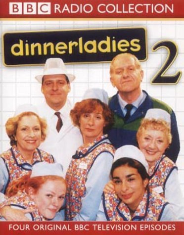 Dinnerladies: No.2: Four Original BBC Television Episodes No.2