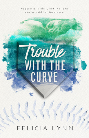 Trouble With The Curve (Learning Curve #2)