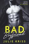 Bad Boyfriend (Eden Hills, #1)