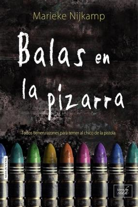 http://librosdeseda.com/juvenil/135-balas-en-la-pizarra-9788416550845.html