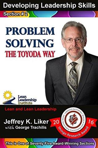 Developing Leadership Skills 02: Problem Solving - The Toyoda Way