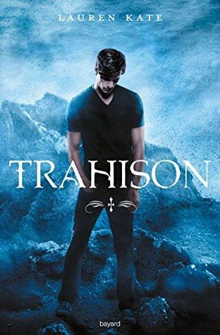 Damnés, Tome 05 : Trahison