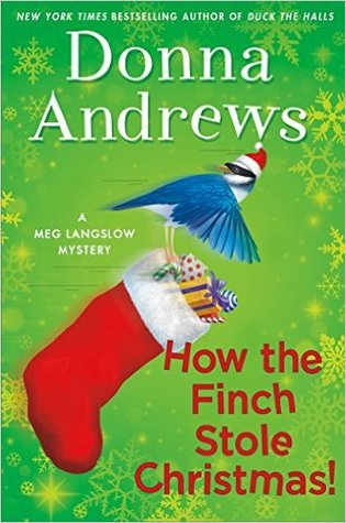 Book Review: Donna Andrews' How the Finch Stole Christmas!