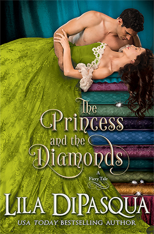 The Princess and the Diamonds by Lila DiPasqua