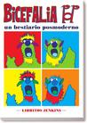 Bicefalia pop. Un bestiario posmoderno